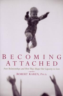 Becoming Attached By Karen, Robert/ Robert, Karen