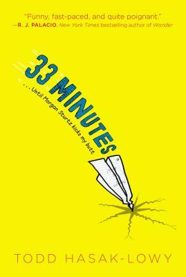 33 Minutes By Hasak-Lowy, Todd/ Barton, Bethany (ILT)